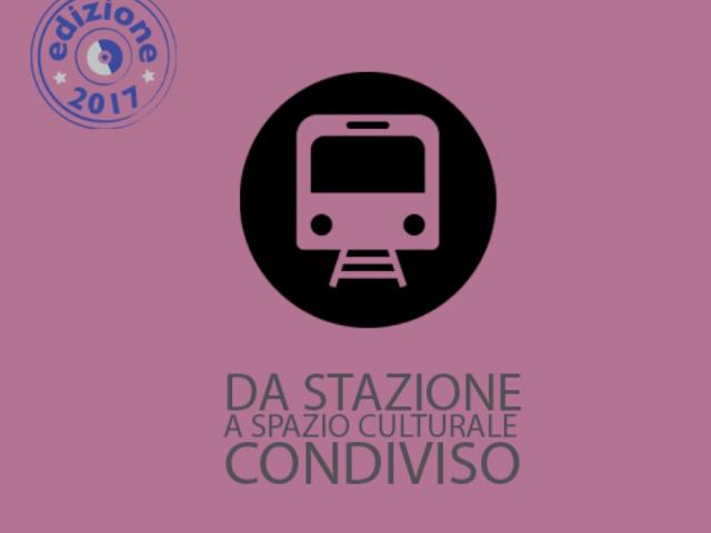 Da stazione a spazio culturale condiviso - Comune di Calenzano