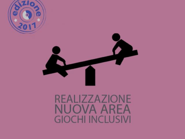 REALIZZAZIONE DI NUOVA AREA GIOCHI INCLUSIVI - Comune di Scarperia e San Piero