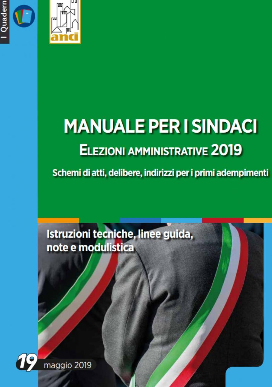 Il nuovo manuale operativo Anci per i sindaci neo eletti sui primi adempimenti amministrativi